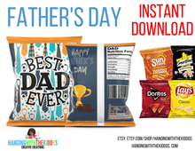 Load image into Gallery viewer, Father's Day Chip Bag Template 2 Instant Download Printable