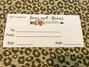 $25 Bows and Arrows Boutique Gift Certificate