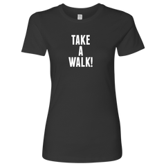 Take A Walk Ladies Tee