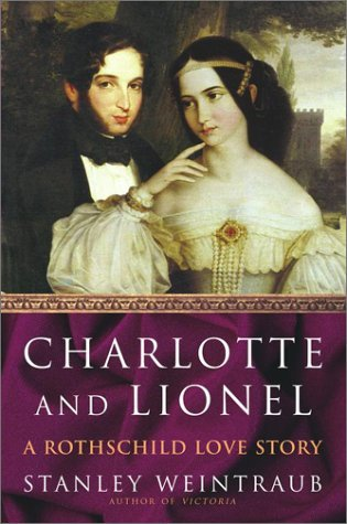 Book - Charlotte and Lionel: A Rothschild Love Story