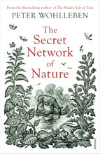 Book - The Secret Network of Nature