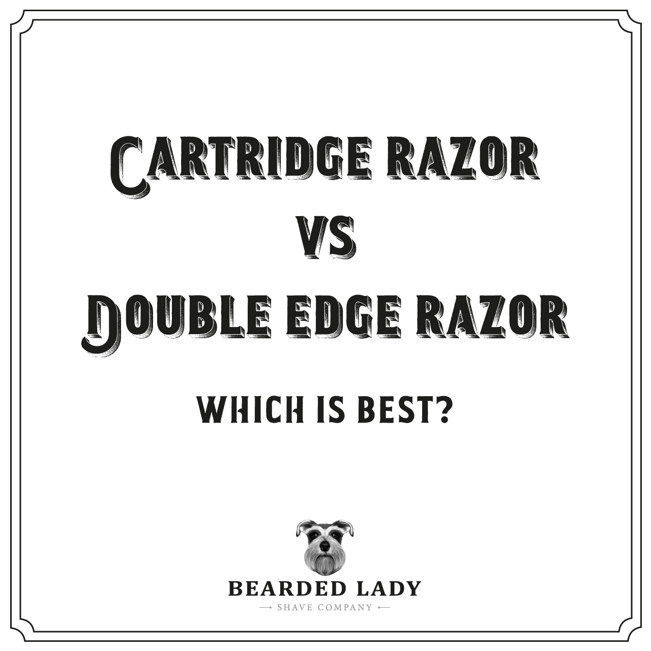 Cartridge Razor vs Double Edge Razor: Which Is Better?