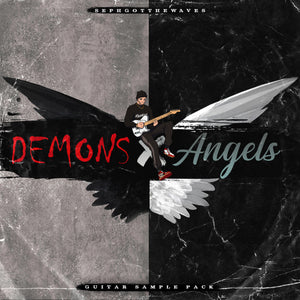 Demons & Angels (SephGotTheWaves)