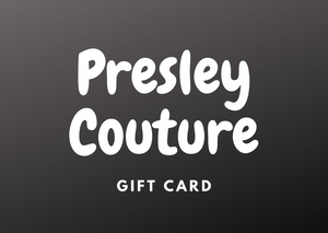 Presley Couture Gift Card