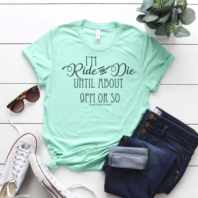 Tshirt-Im Ride or Die until about 9PM Triblend Tee - All Products