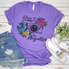 TShirt- Dont Be Negative Triblend Tee - All Products