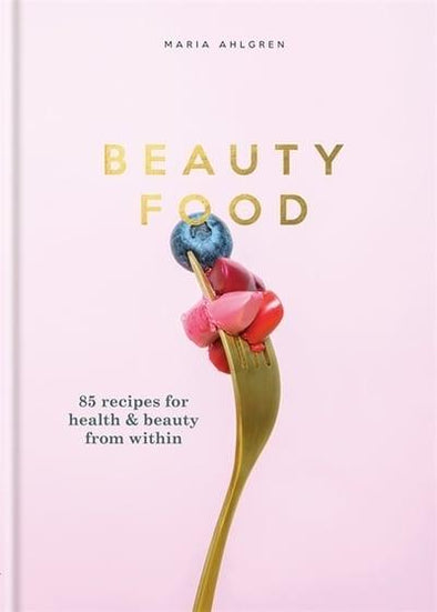 Beauty Food (Hardback)