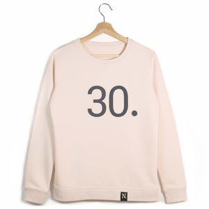 The Number 30 pink sweatshirt front