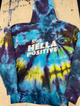 Stay Hella Positive Tie Dye Zip-Up Hoodie - Small