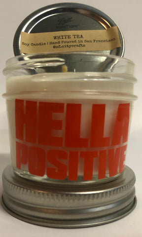 Hella Positive Scented Candle - White Tea