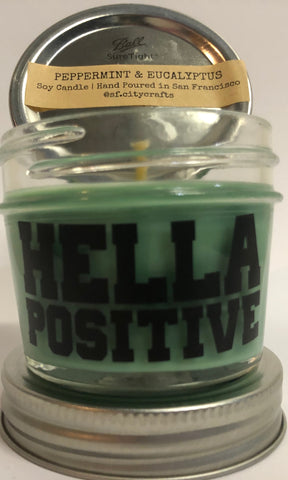 Hella Positive Scented Candle - Peppermint & Eucalyptus