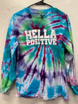 Hella Positive Tie Dye Long Sleeve - Medium