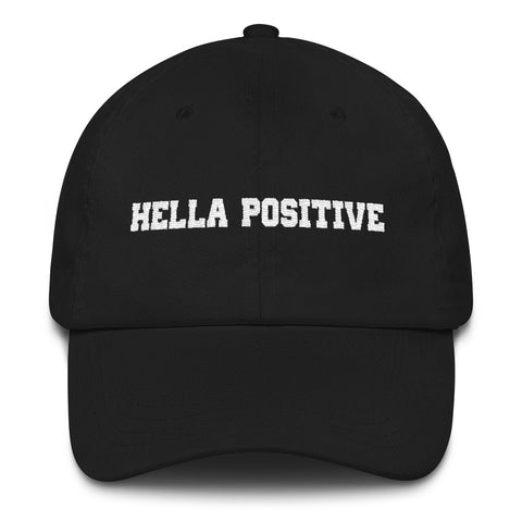 Classic Hella Positive Dad Hat