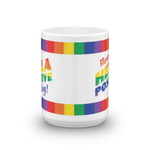 Rainbow Have a Hella Positive Day Mug