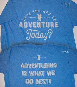 Adventure Today Shirt