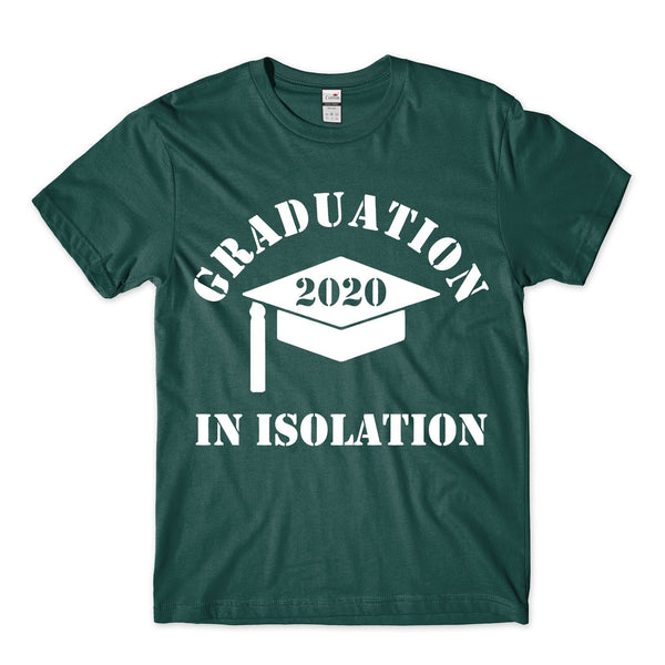 2020 Graduation In Isolation Tshirt Adults