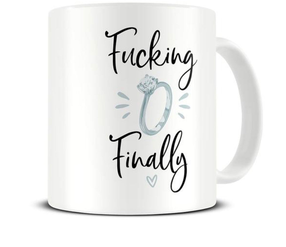 Engagement Mug, Funny Engagement Gift, F*cking Finally