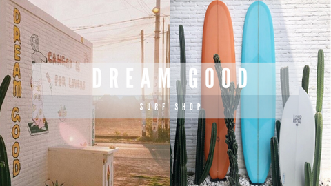 Dream Good surf shop photo