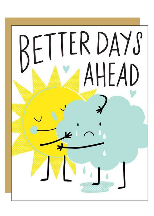 Better Days Ahead Card - Tigertree