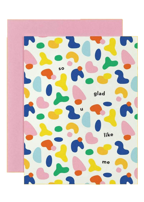 So Glad You Like Me Card - Tigertree