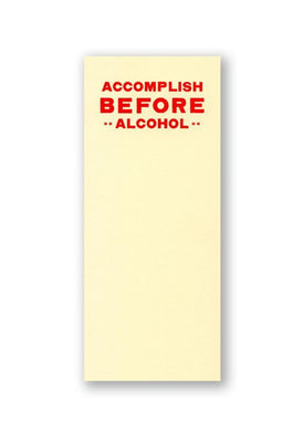Accomplish Before Alcohol Notepad - Tigertree