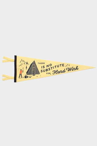 No Substitute for Hard Work Pennant