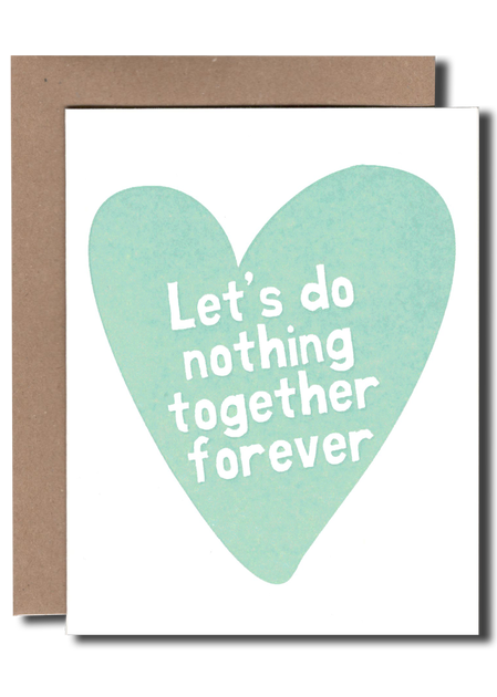 Heart Nothing Together Card - Tigertree