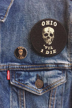 Load image into Gallery viewer, Ohio 'Til I Die Patch