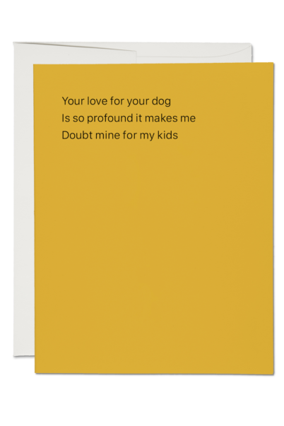 Love For Your Dog Card - Tigertree