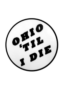 White Ohio Til I DIe Logo Sticker - Tigertree