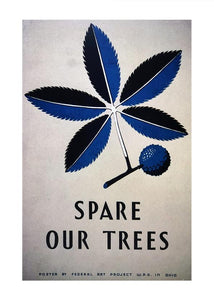 Spare Our Trees Poster - Tigertree