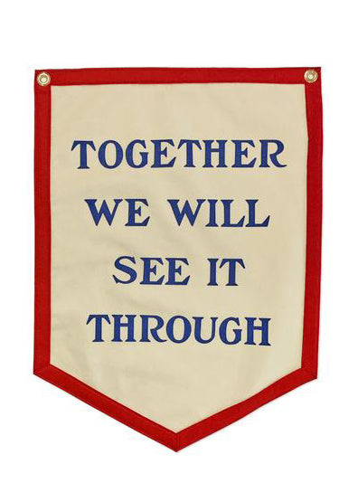 Together We Will See It Through Camp Flag - Tigertree