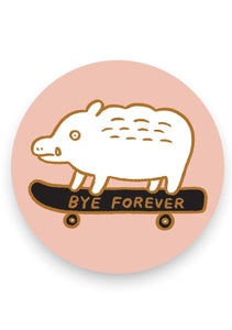 Bye Forever Boar Sticker - Tigertree