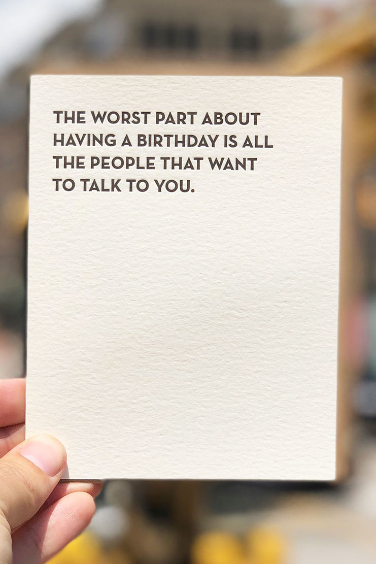 the worst part about your birthday card