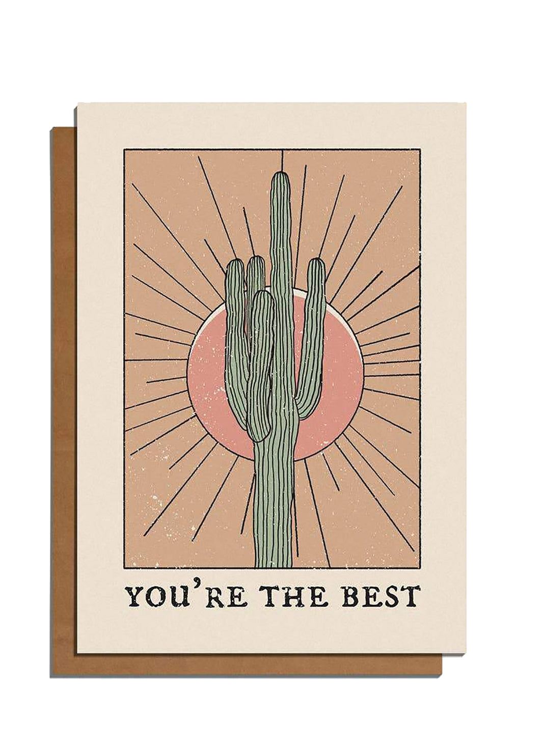 You're The Best Cactus Card