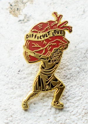Difficult To Love Pin