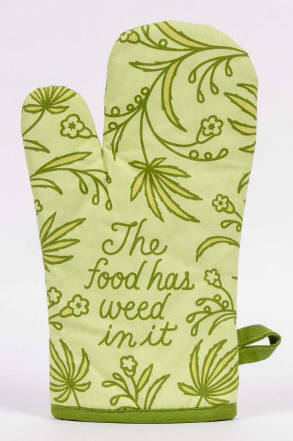 Food Has Weed Oven Mitt - Tigertree