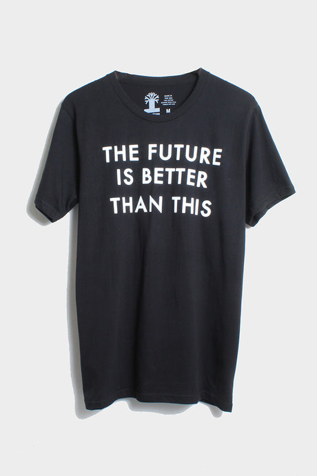 The Future Is Better Tee - Tigertree