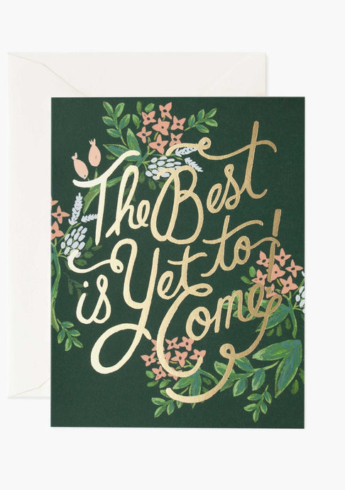 The Best Is Yet To Come Card - Tigertree