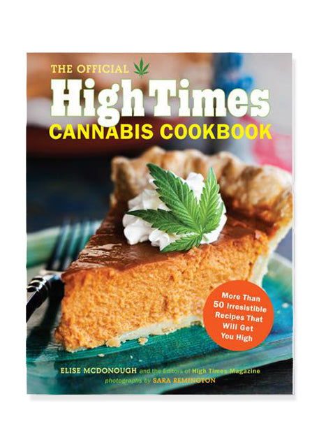 The Official High Times Cannabis Cookbook - Tigertree