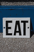 Load image into Gallery viewer, Cast Iron Eat Sign - Tigertree