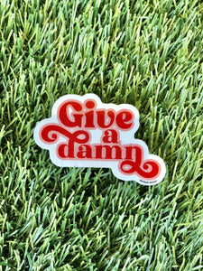 Give A Damn Sticker - Tigertree