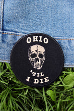 Load image into Gallery viewer, Ohio 'Til I Die Patch - Tigertree