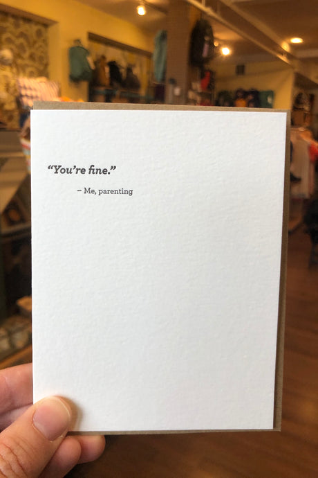 You're Fine Card - Tigertree