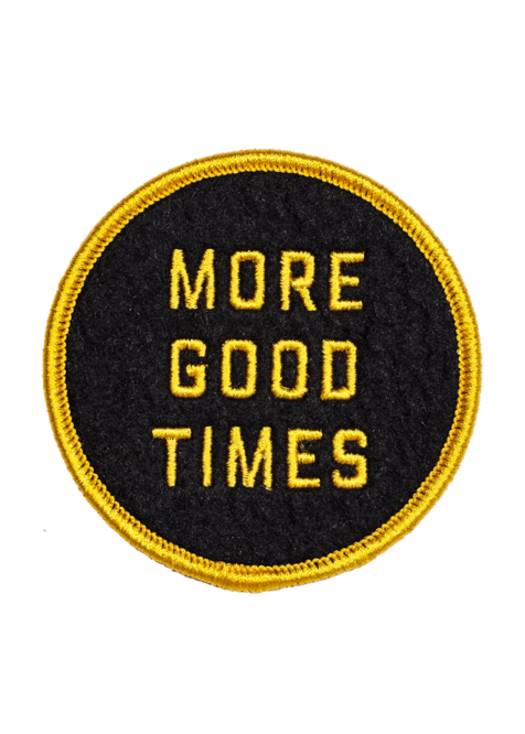 More Good Times Embroidered Patch - Tigertree