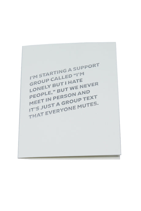 Lonely But Hate People Support Group Card - Tigertree