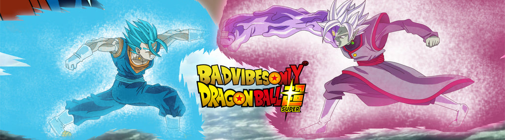 BADVIBESONLY® X DRAGON BALL SUPER DROP