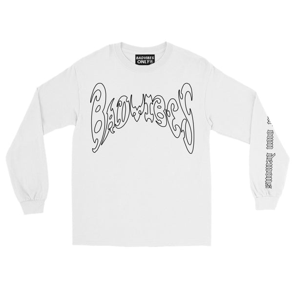 BADVIBESONLY® WE CREATE OUR OWN DEMONS WHITE LONG SLEEVE T-SHIRT (FRONT)