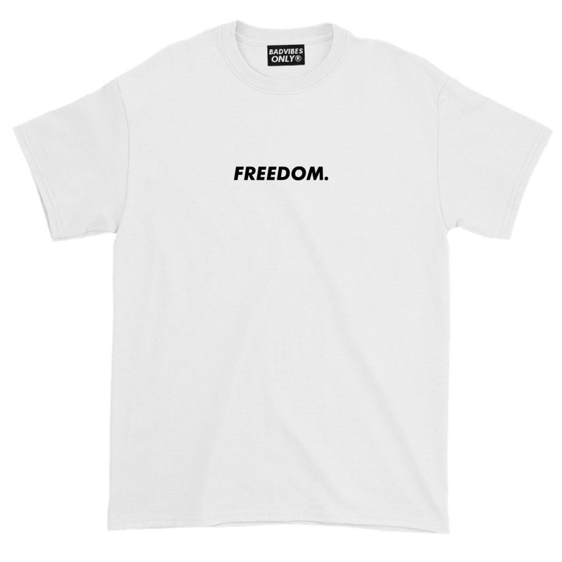 BADVIBESONLY® FREEDOM T-SHIRT IN WHITE (FRONT)