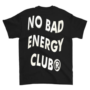 NO BAD ENERGY CLUB® BLACK T-SHIRT (BACK)